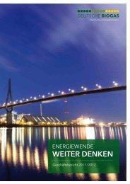 geschaeftsbericht_2011-2012.pdf (3,6 MB) - Deutsche Biogas AG