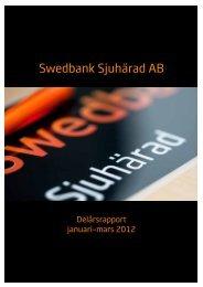 Delårsrapport januari-mars 2012 - Swedbank Sjuhärad AB
