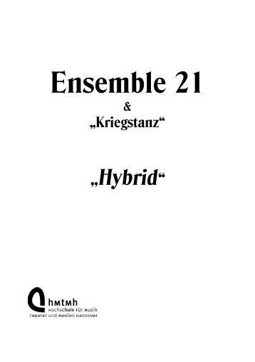 Ensemble 21 Programmheft Hybrid - Musicfactory21