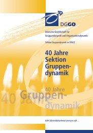40 Jahre - Deutsche Gesellschaft für Gruppendynamik und ...