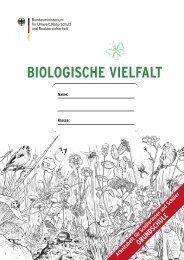 Biologische Vielfalt: Schülerarbeitsheft für die Grundschule - BMU