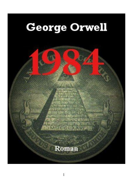 "George Orwell ""1984″ – Roman - German Victims"