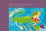 Schule zum kleinen chriStoffel JahreSbericht 2008 - Christoffelschule