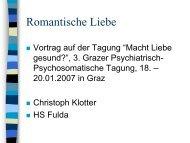 14.40 - 15.20 Ch. Klotter, Die romantische Liebe - LSF Graz