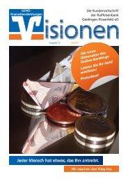 Visionen 2-2011 - Raiffeisenbank Geislingen-Rosenfeld eG