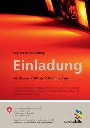 Tag der Berufsbildung 26. Oktober 2009, ab 14.00 Uhr ... - SwissSkills