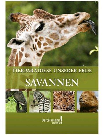 Tierparadiese unserer Erde - Savannen - Die Onleihe