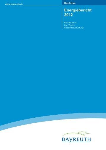 Energiebericht 2012 - Stadt Bayreuth
