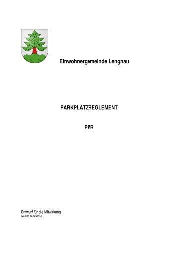 Parkplatzreglement (Entwurf für die Mitwirkung vom 12.12.2012)