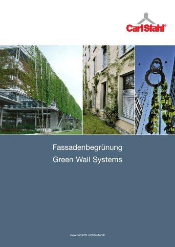 Fassadenbegrünung 2008 - Carl Stahl Architektur