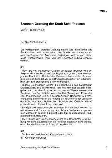 790.2 Brunnen-Ordnung der Stadt Schaffhausen - rss.stadt ...