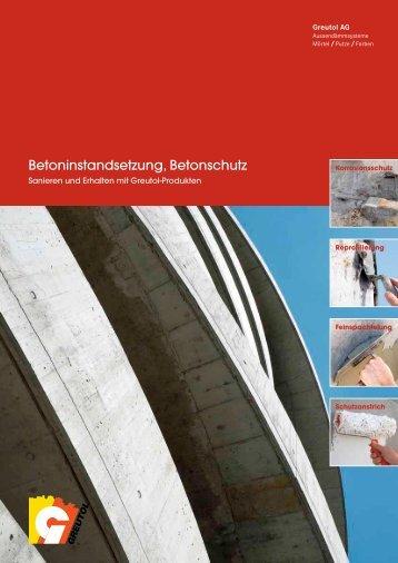 Betoninstandsetzung, Betonschutz - Greutol AG