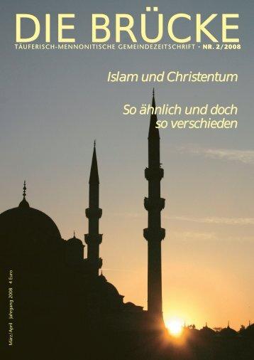Die Bruecke 2/2008 - Arbeitsgemeinschaft Mennonitischer ...