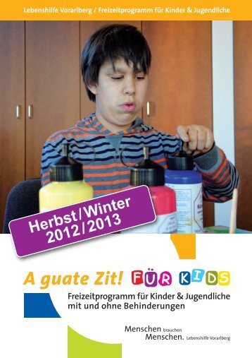 A guate Zit! Für Kids. Herbst/Winter 12/13 - Lebenshilfe Vorarlberg