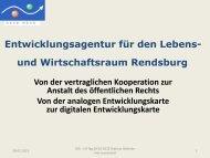 und Wirtschaftsraum Rendsburg Entwicklungsagentur für den Lebens-