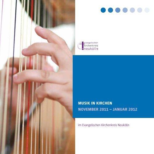 Musik in kirchen nOVeMBer 2011 – JAnuAr 2012 - Kirchenkreis ...
