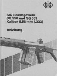 her 5.56 mm (.223) SIG Sturmgewehr SG 550 und SG 551
