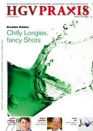 Chilly Longies, fancy Shots - Hotel und GV Praxis