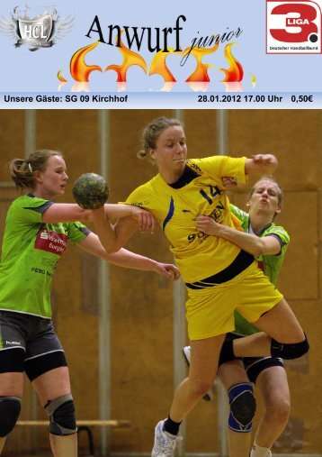 Unsere Gäste: SG 09 Kirchhof 28.01.2012 17.00 Uhr 0,50 - HC Leipzig