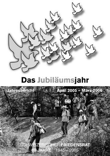 jahresbericht05-06 - Schweizerischer Friedensrat