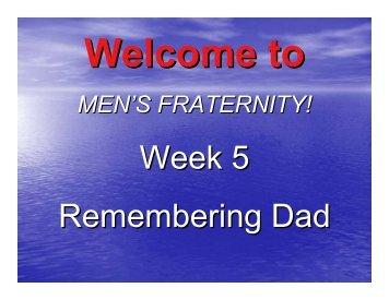 MEN'S FRATERNITY!