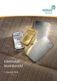 Edelmetall-Marktbericht 4. Quartal 2006 - Precious Metals ...