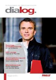 Die zweite Ausgabe 2012 des PRALLE dialog ist da: Jetzt ...