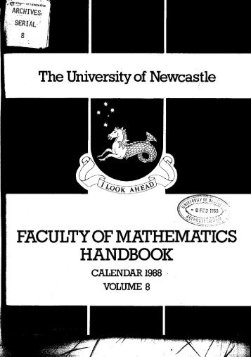 Faculty of Mathematics Handbook, 1988 - University of Newcastle