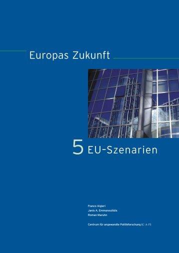 Europas Zukunft - 5 EU-Szenarien