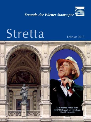 Download_Stretta_Februar2013 - Freunde der Wiener Staatsoper