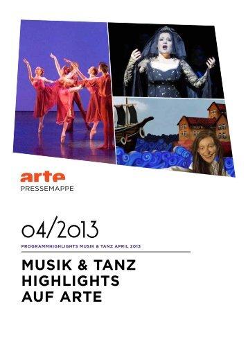 MUSIK & TANZ HIGHLIGHTS AUF ARTE - Arte Presse