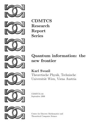 CDMTCS Research Report Series Quantum information: the new ...