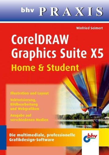 CorelDRAW Graphics Suite X5 – Home & Student - Verlagsgruppe ...