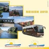 REISEN 2013 - Reisen Fröch