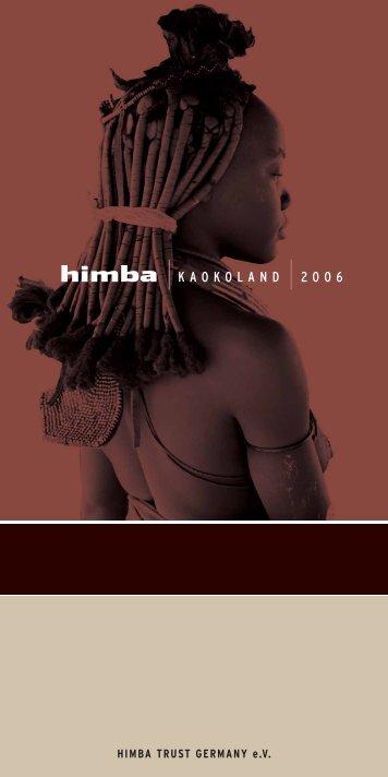 himba KAOKOLAND 2006 - Himba Foundation Germany, eV