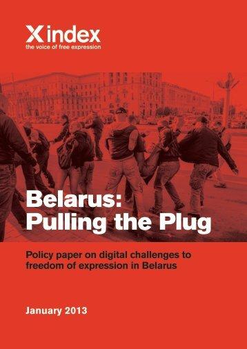 Belarus: Pulling the Plug - Index on Censorship