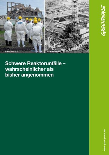 Studie Wahrscheinlichkeit Reaktorunfälle - Greenpeace