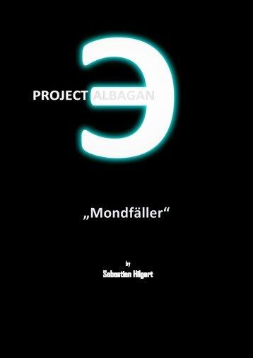 Project Albagan [2x01] Mondfäller