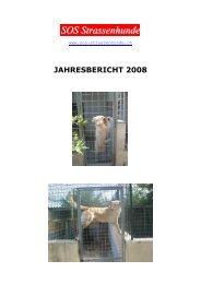 Jahresbericht 2008 - SOS-Strassenhunde