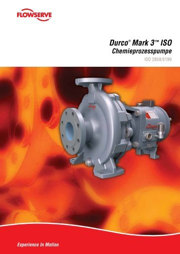 Durco® Mark 3™ ISO - Flowserve Corporation