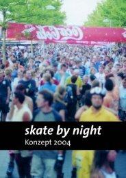 Konzept - skate by night hannover