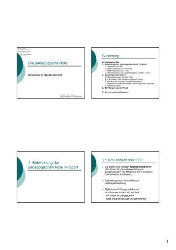 1 Die pädagogische Note 1. Entwicklung der pädagogischen Note ...