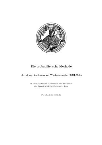 Die probabilistische Methode - Fakultät für Mathematik und ...
