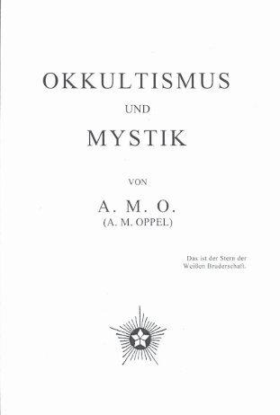 OKKULTISMUS - Adolf Martin Oppel