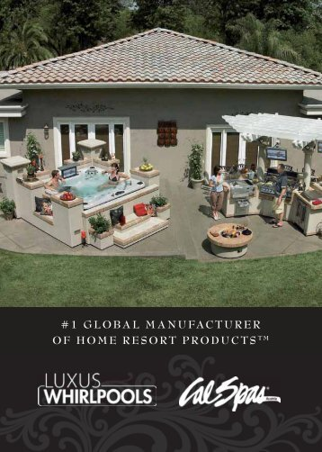 1 global manufacturer of home resort productstm - Luxus Whirlpools