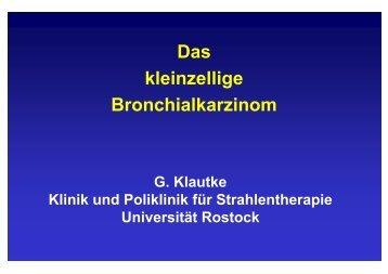 Das kleinzellige Bronchialkarzinom - Strahlentherapie - Universität ...