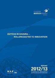 Bavarian Biotech Report 2012/13 - Der Cluster