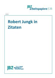 Robert Jungk in Zitaten - JBZ-Arbeitspapiere