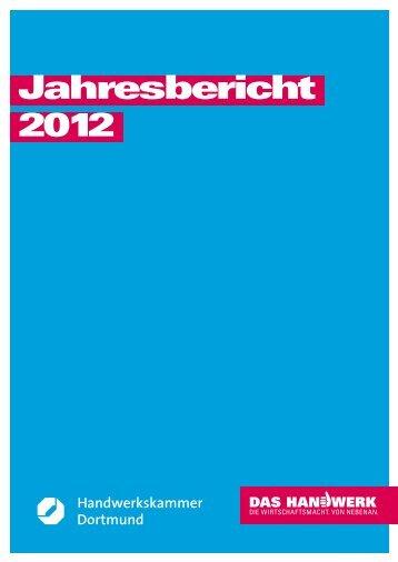 Jahresbericht 2012 - Handwerkskammer Dortmund