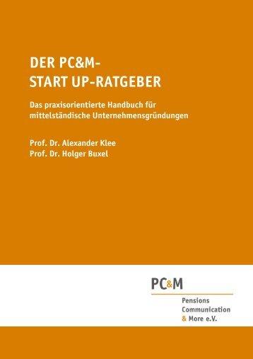 der pc&m- start up-ratgeber - Pensions Communication & More